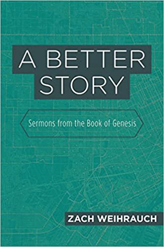 Book A Better Story: Sermons from the Book of Genesis