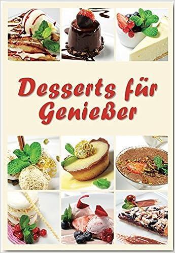 Desserts Für Geniesser Rezepte Geeignet Für Den Thermomix Der