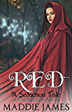 Red: A Seduction Tale
