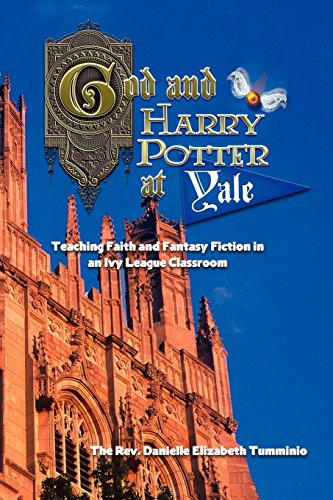 God and Harry Potter at Yale: Teaching Faith and Fantasy...