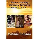 Flynn's Crossing Romantic Suspense Books 7-8-9: Box Set