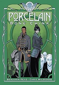 Porcelain Vol. 2: Bone China by [Read, Benjamin]