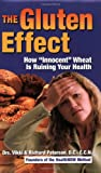 The Gluten Effect, Vikki Petersen and Richard Petersen, 0982271107