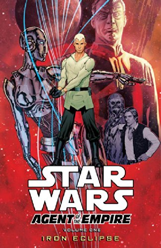 (Star Wars: Agent of the Empire Volume 1 - Iron Eclipse)