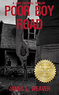 Poor Boy Road: by James L. Weaver ebook deal