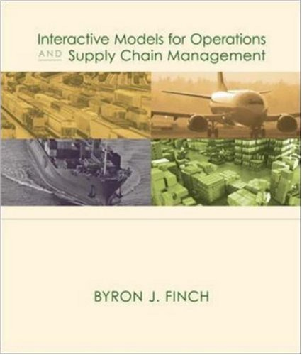 Interactive Models for Operations and Supply Chain Management (with CD)