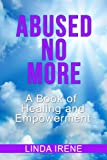 Abused No More: A Book of Healing and Empowerment