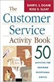 img - for The Customer Service Activity Book: 50 Activities for Inspiring Exceptional Service book / textbook / text book