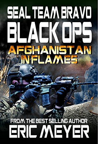 SEAL-Team-Bravo-Black-Ops--Afghanistan-in-Flames