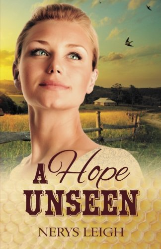 A Hope Unseen (Escape to the West) (Volume 2)