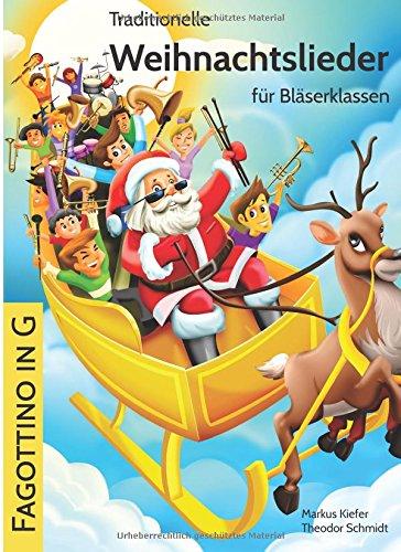 Traditionelle Weihnachtslieder für Bläserklassen: Fagottino in G