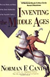 Inventing the Middle Ages, Norman F. Cantor, 0688123023