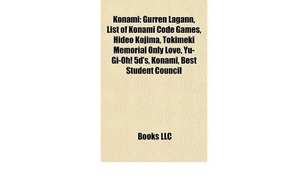 Konami: List of Konami code games, Gurren Lagann, Hideo ...