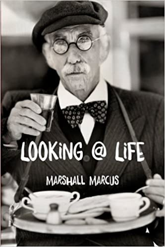 add4dd42f2d Looking   Life  A Collection of Short Stories  Marshall Marcus ...