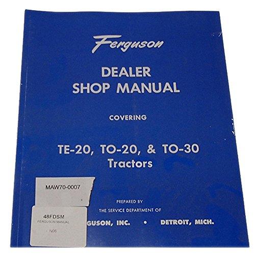 REP090 New Massey Ferguson MF Tractor Dealer Shop Manual TE20 TO20 - Dealer Shop