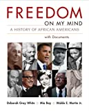 img - for Freedom on My Mind, Combined Volume: A History of African Americans, with Documents book / textbook / text book