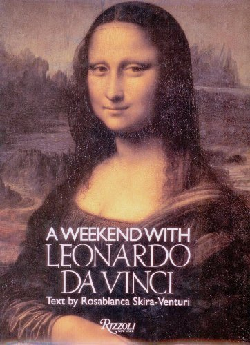 A Weekend with Leonardo Da Vinci