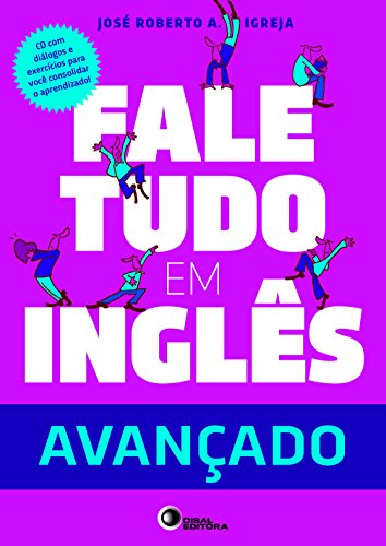 Fale Tudo em Inglês - Nível Avançado