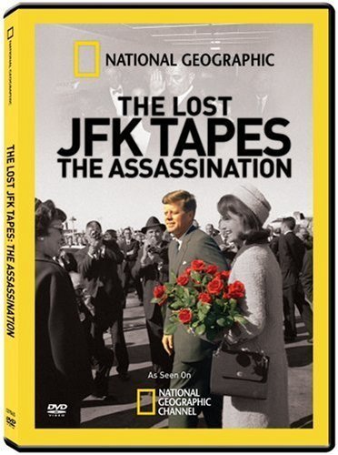 National Geographic: Lost JFK Tapes-Assassination by 20th Century Fox