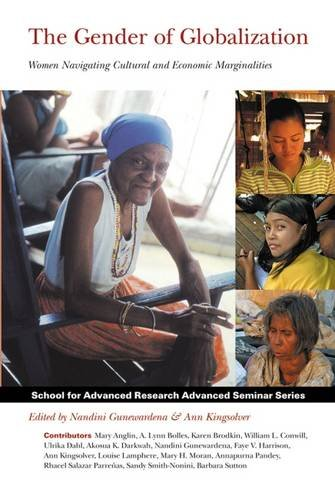 The Gender of Globalization: Women Navigating Cultural...