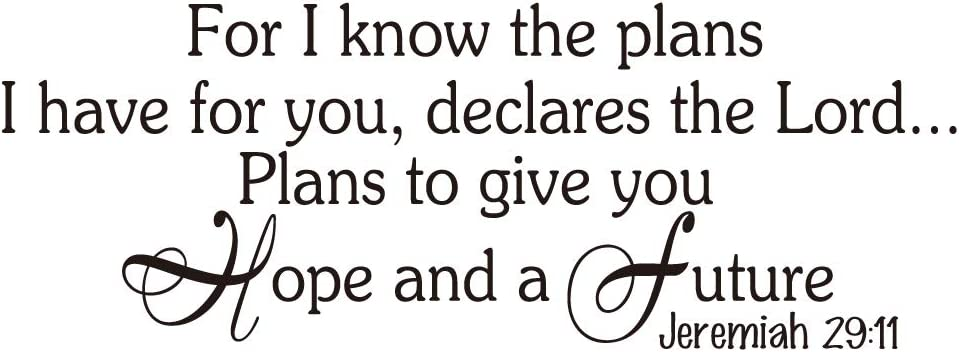 ZSSZ for I Know The Plans I Have for You, declares The Lord… Plans to give You Hope and a Future Jeremiah 29:11 Bible Verse Quotes Scripture Words Vinyl Wall Decal Christian Home Décor