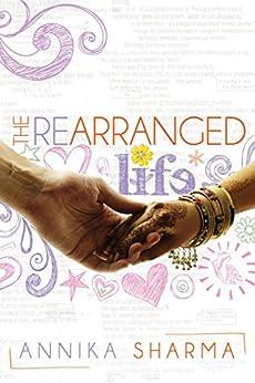 The Rearranged Life by [Sharma, Annika]