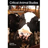 Critical Animal Studies: An Introduction