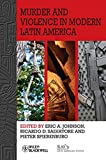 img - for Murder and Violence in Modern Latin America book / textbook / text book