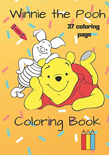 (Winnie the Pooh Coloring books: For kids ages 4-8, 37 Coloring Page, Big Coloring books for small hands 8.27x11,69 IN)