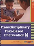 img - for By Toni W. Linder - Transdisciplinary Play-Based Intervention (TPBI 2): 2nd (second) Edition book / textbook / text book