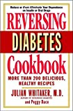 Reversing Diabetes Cookbook: More Than 200
