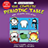 Basher Science: The Complete Periodic Table