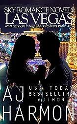Las Vegas - what happens in vegas doesn't always stay in vegas (Sky Romance Novels Book 2)