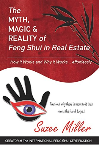 The Myth Magic Reality Of Feng Shui In Real Estate How It Works