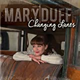 Changing Lanes by Mary Duff