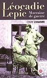 Léocadie Lepic, marraine de guerre par Zananiri