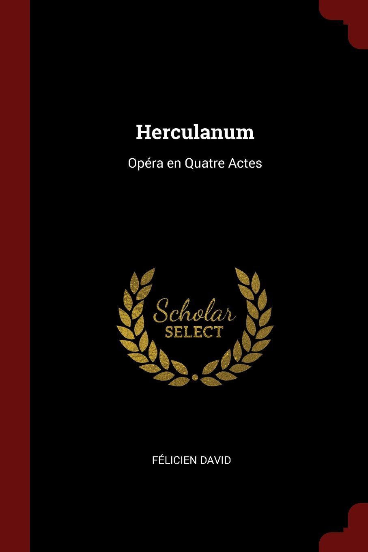 Herculanum: Opéra en Quatre Actes pdf epub