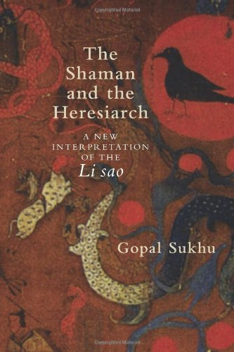 The Shaman and the Heresiarch: A New Interpretation of the Li Sao (SUNY Series in Chinese Philosophy and Culture (Hardco