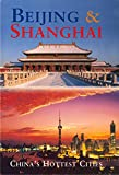 img - for Beijing & Shanghai: China's Hottest Cities (Odyssey Illustrated Guides) book / textbook / text book
