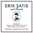 Erik Satie & Friends - Original Albums Collection