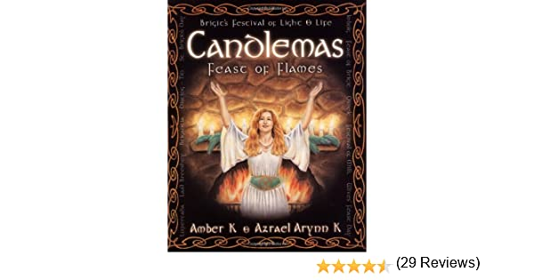 Candlemas feast of flames holiday series amber k azrael arynn candlemas feast of flames holiday series amber k azrael arynn k 9780738700793 amazon books fandeluxe Gallery
