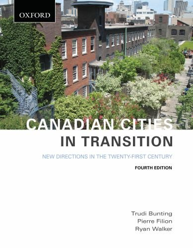 Canadian Cities in Transition: New Directions in the Twenty-First Century