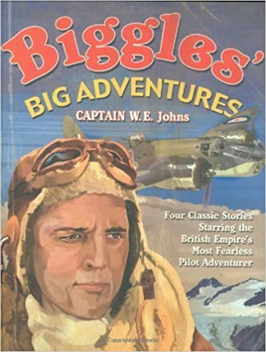 Télécharger des livres audio pour allumer Biggles' Big Adventures - Biggles in the Baltic + Biggles Sees It Through + Biggles Flies North + Biggles in the Jungle by W. E. Johns (2007-09-03) PDF B0184WCV48