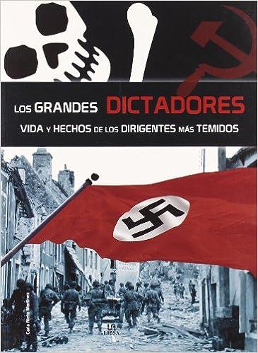 GRANDES DICTADORES VIDA Y HECHOS DE LOS