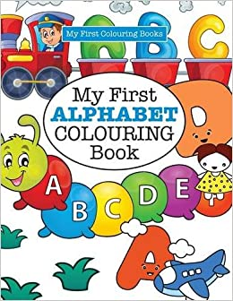 my first alphabet colouring book crazy colouring for kids - Kids Colouring Book