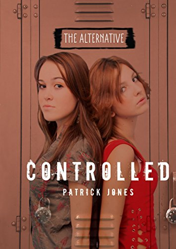 Controlled (The Alternative)