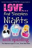 Love... and Sleepless Nights, Nick Spalding, 1477488138