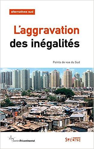 Lire en ligne L'aggravation des inégalités : points de vue du Sud epub, pdf