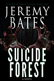 Suicide Forest (World's Scariest Places Book 1)