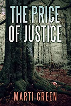 The Price of Justice (Innocent Prisoners Project Book 3) by [Green, Marti]